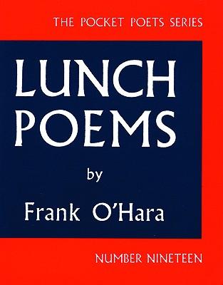 Frank O'Hara: 'Lunch Poems'