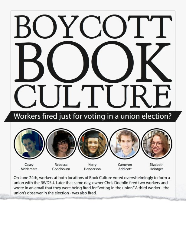 Please note: this is from the organizing campaign. Book Culture employees are not unionized and the store rehired a bunch of fired workers.